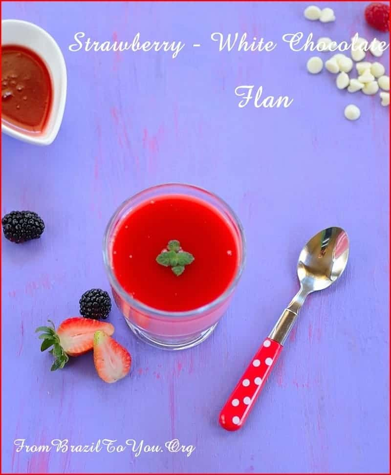 Strawberry-White Chocolate Flan