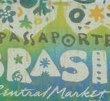 Passaporte Brasil at Central Market-- Celebrating Brazil, Its Culture, and Food