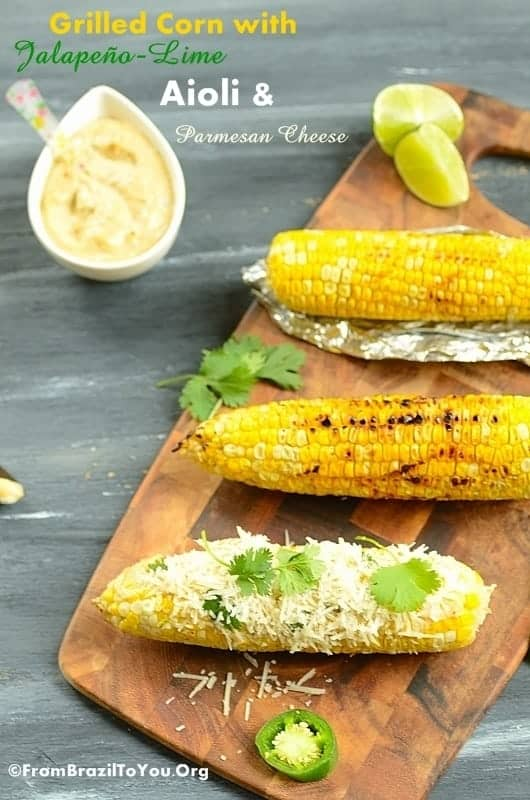Grilled Corn with Jalapeno-Lime Aioli and Parmesan Cheese