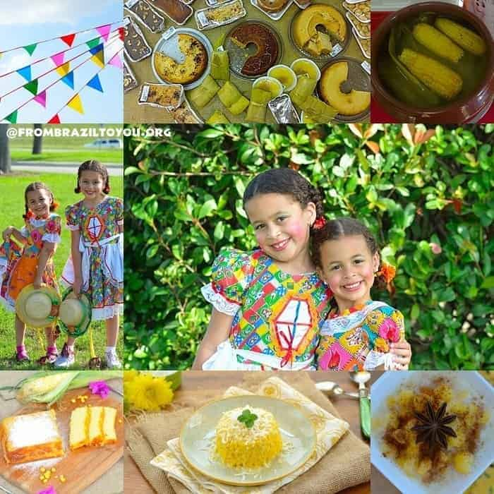 Festas Juninas (Brazilian June Festivals)-- Celebrating corn harvest with dishes made from corn...