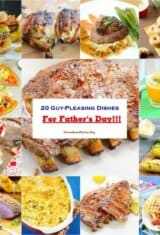 20 Guy-Pleasing Dishes for Father's Day!