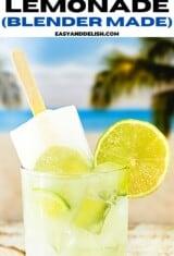 a glass of Brazilian lemonade and a popsicle
