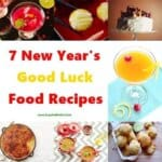 7 New Year's Good Luck Food Recipes