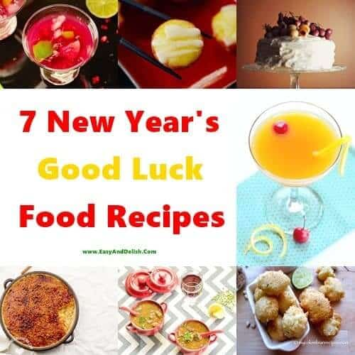 7 New Year's Good Luck Food Recipes - Easy and Delish