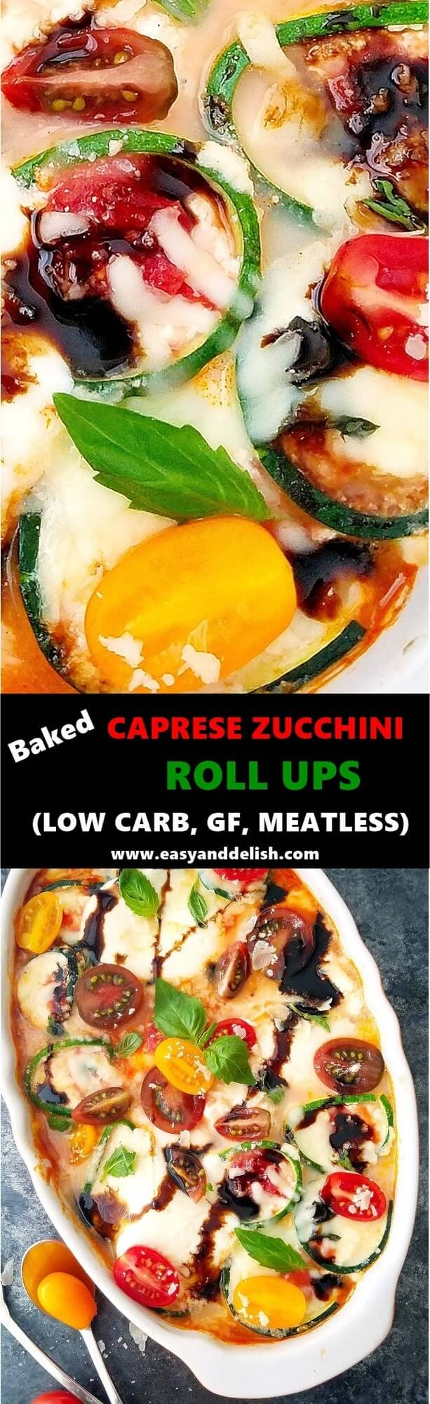 Cobined close up image of baked caprese zucchini roll ups