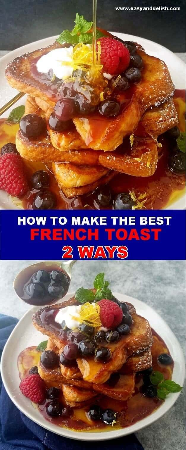 Two combined images showing each a stack of French toast and toppings