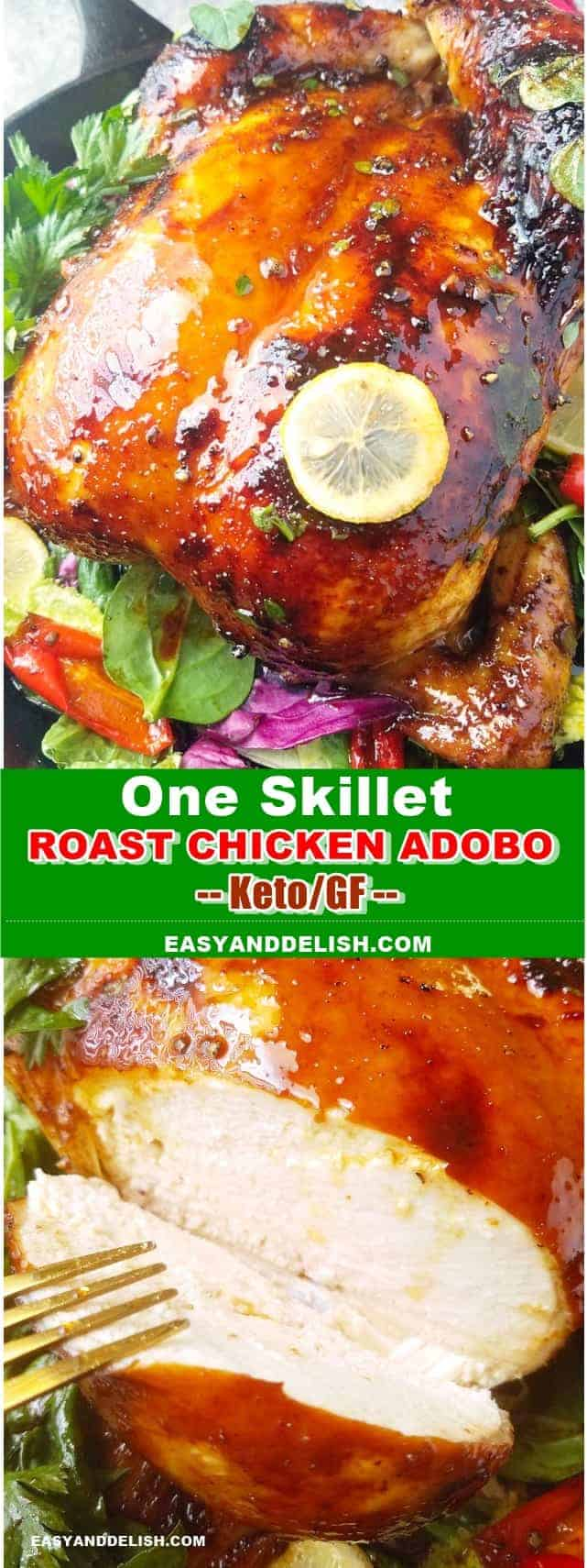 two close up images showing whole and sliced roast chicken adobo