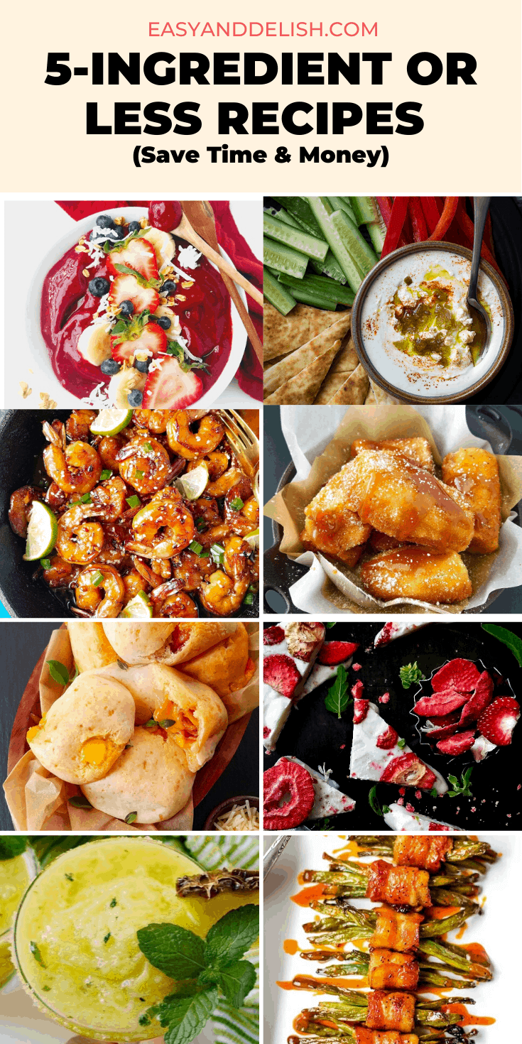 collage of five-ingredient or less recipes to save time and money