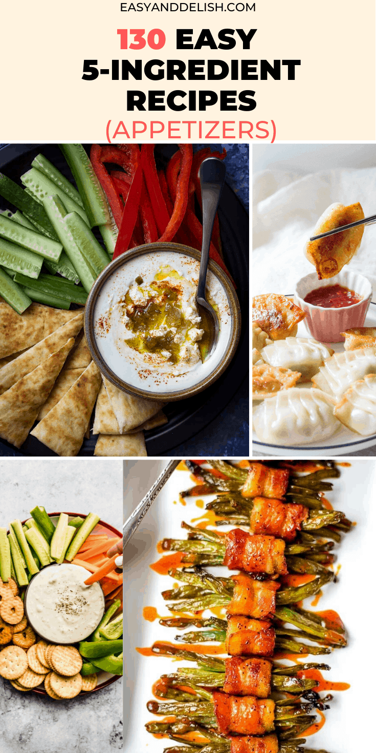 130 easy 5-ingredient recipes for appetizer in a collage