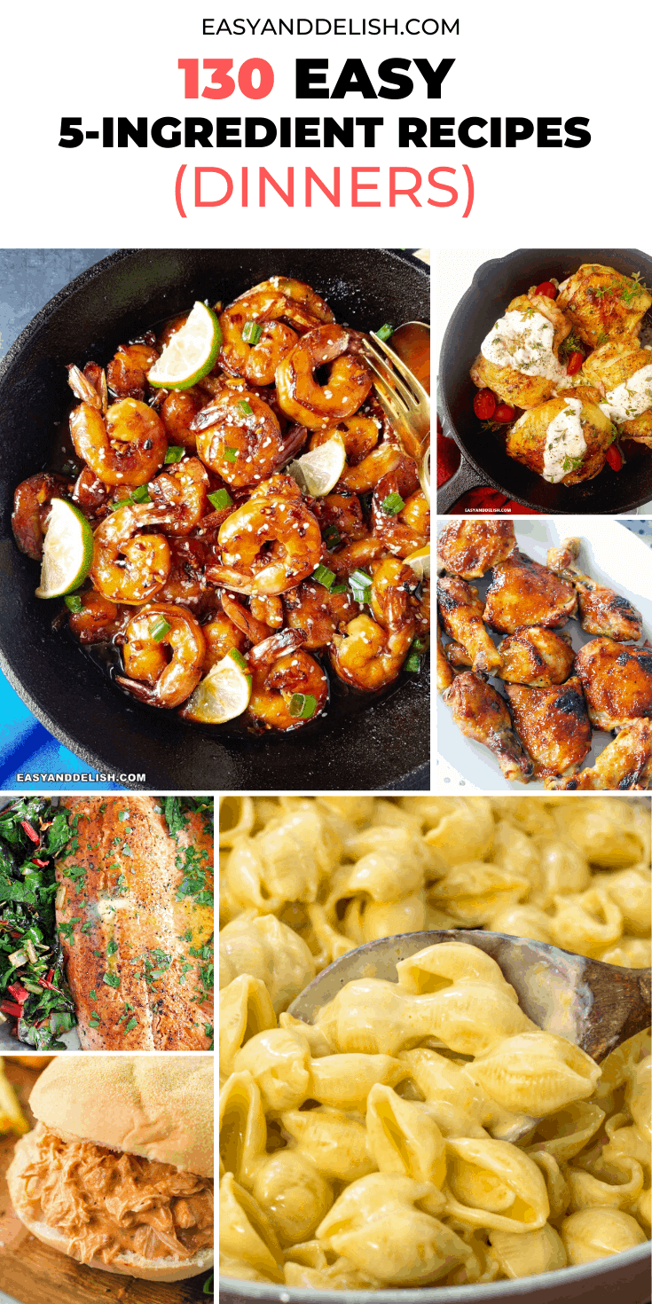 130 easy 5-ingredient or less recipes for dinner in a large photo collage