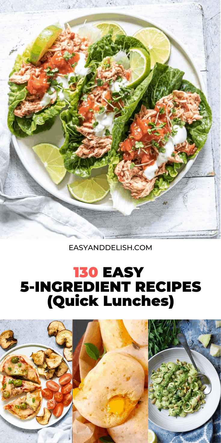 130 easy five-ingredient recipes for quick lunch in a photo collage