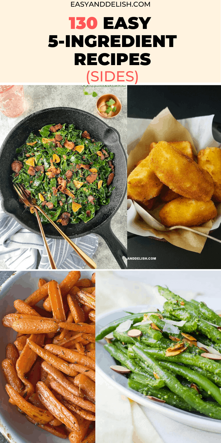 130 easy 5-ingredient or less recipes for sides in an image collage