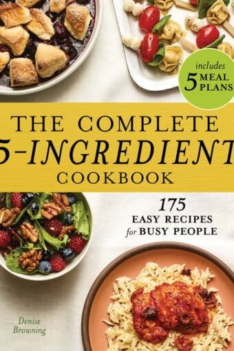 Cover of The Complete 5-Ingredient Cookbook by Denise Browning
