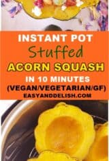 image collage with instant pot stuffed acorn squash