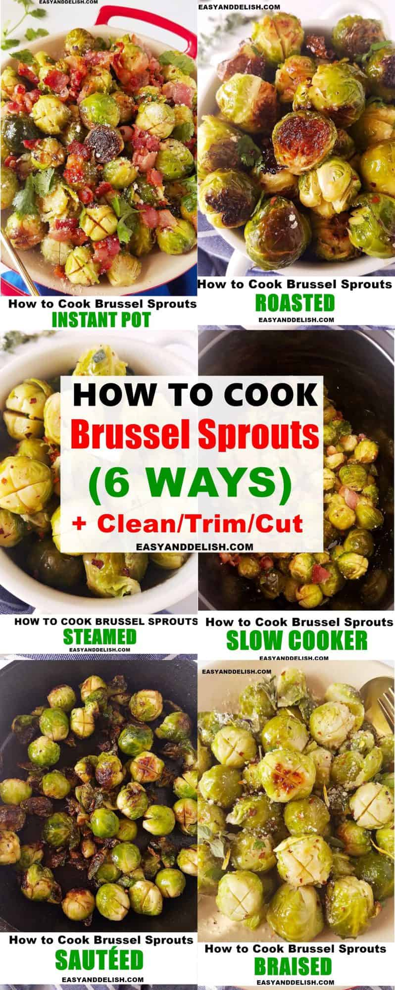 image collage showing how to cook Brussels sprouts 6 ways