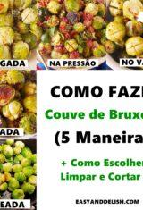 Couve de Bruxelas (Como Cortar e Fazer)