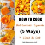 photo collage showing how to cook butternut squash 5 ways
